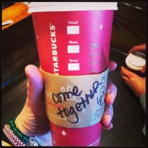 Starbucks Come Together