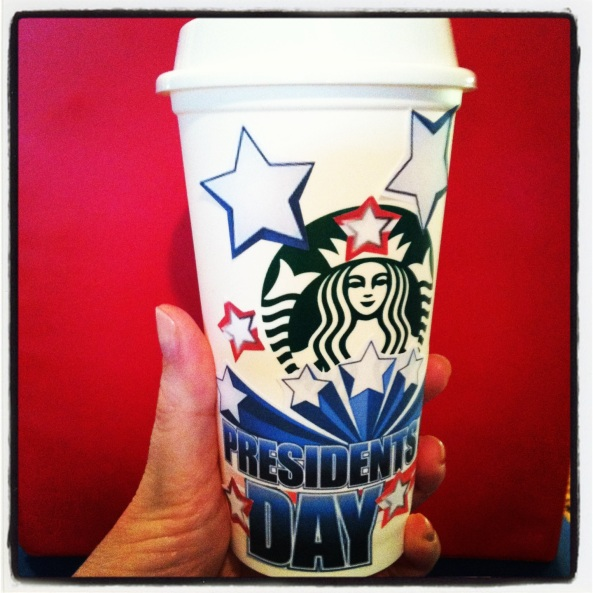 Presidents Day Starbucks Cup